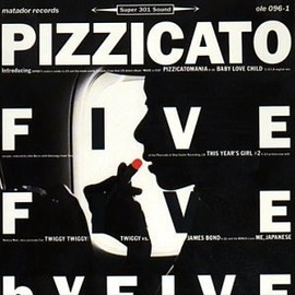 "Pizzicato Five - Five by Five (12"")"