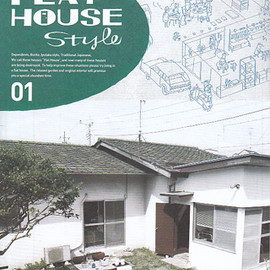 FLAT HOUSE Style 01