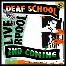 Deaf School - Second Coming