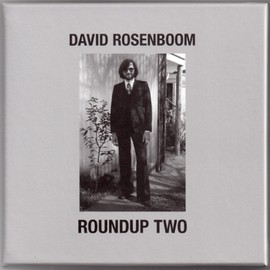David Rosenboom - Roundup Two