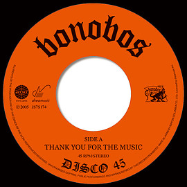 Bonobos - THANK YOU FOR THE MUSIC (7 inch)