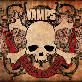 VAMPS - SEX BLOOD ROCK N' ROLL(初回限定盤A)(SHM-CD+Blu-ray)