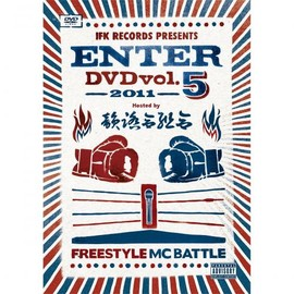 IFK - 韻踏合組合presents ENTER DVD VOL.5