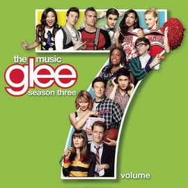 Glee Cast - Glee: the Music Vol. 7