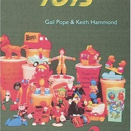Gail Pope, Keith Hammond - Fast Food Toys