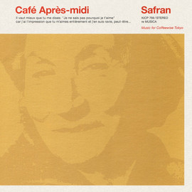 Various Artists - Café Après-midi Safran