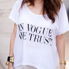 In Vogue We Trust T-shirt.