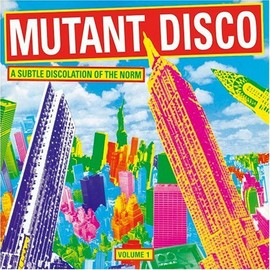 Various Artists - Mutant Disco