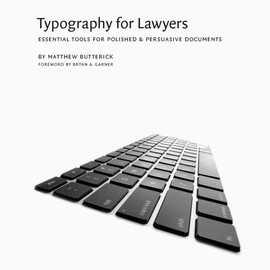 Matthew Butterick - Typography for Lawyers
