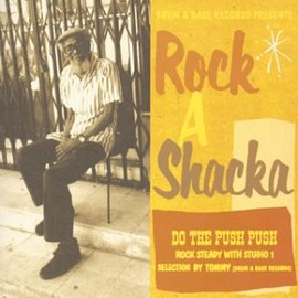 "ROCK-A-SHACKA - ROCK-A-SHACKA VOL.11""STUDIO 1 ROCK STEADY SELECTION""BY TOMMY"