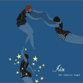 Ida - Braille Night