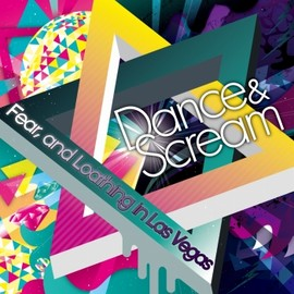 Fear,and Loathing in Las Vegas - Dance&Scream