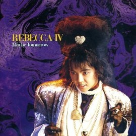 REBECCA - IV~Maybe Tomorrow