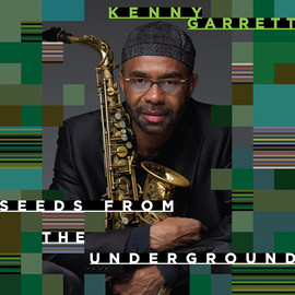 KENNY GARRETT, ケニー・ギャレット - SEEDS FROM THE UNDERGROUND