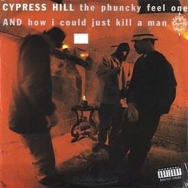 Cypress Hill - The Phuncky Feel On