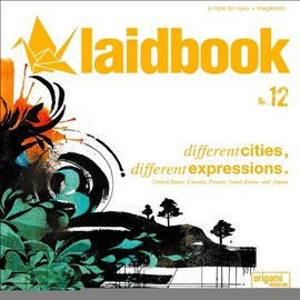 laidbook - laidbook12 - different cities, different expressions.