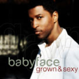 Baby Face - Glown & Sexy