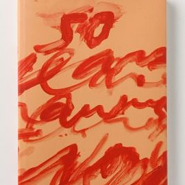 Cy Twombly - Fifty Years Of Works On Paper
