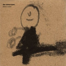 The Telescopes - Third Wave