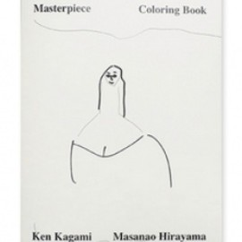 加賀美健、平山昌尚 - Masterpiece Coloring Book / 加賀美健、平山昌尚