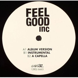 GORILLAZ Feat. de la soul - Feel Good Inc / Parlophone