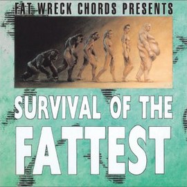 Various Artists - SURVIVAL OF THE FATTEST