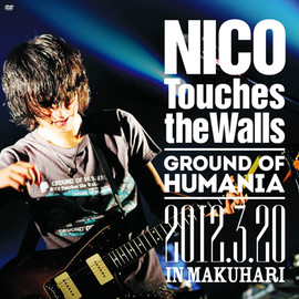 nico touches the walls - Ground of HUMANIA 2012.3.20 IN MAKUHARI