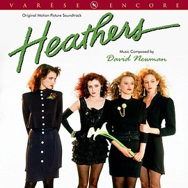 David Newman - Heathers: Original Motion Picture Soundtrack (Varèse Encore)