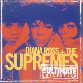 Diana Ross & The Supremes - THE ULTIMATE COLLECTION