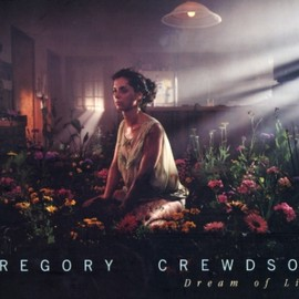 Gregory Crewdson - Dream of Life