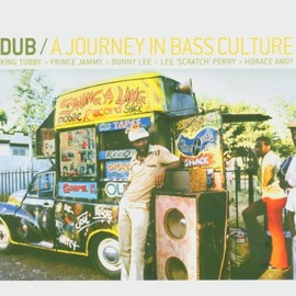 Various Artists - Dub: A Journey in Bass Culture