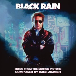 Hans Zimmer - Black Rain: Music From The Motion Picture