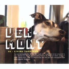 Vermont - Living Together