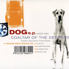 Coaltar of the Deepers - Dog EP