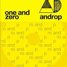 androp - one and zero(初回限定盤)