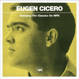 Eugen Cicero - Swinging the Classics on Mps