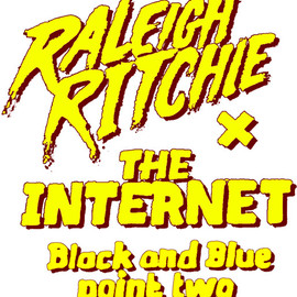 Raleigh Ritchie × The internet - BLACK AND BLUE POINT TWO