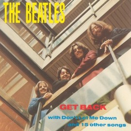 The Beatles - Get Back with Don't Let Me Down and 15 other songs (Bootleg)