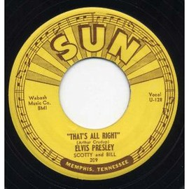 Elvis Presley - That's All Right, Sun Records