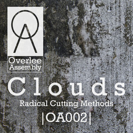 Clouds (Calum Macleod & Liam Robertson) - Radical Cutting Methods