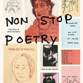 Mark Gonzales - Non Stop Poetry