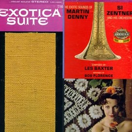 Martin Denny / Si Zentner And His Orchestra - Exotica Suite