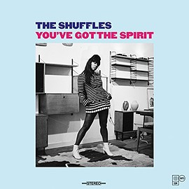 The Shuffles - You've Got the Spirit (Gum Tapes)