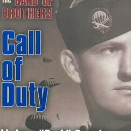 Lt. Lynn Compton, Marcus Brotherton - Call of Duty: My Life Before, During and After the Band of Brothers