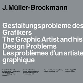 J.Muller-Brockmann - The Graphic Artist and his Design Problems