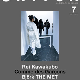 Switch Publishing - SWITCH Vol.35 No.7 MET EXHIBITS STORIES  Rei Kawakubo / Comme des Garçons 川久保玲の意志 メトロポリタン祝祭
