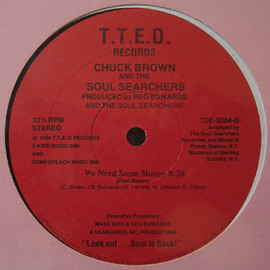 Chuck Brown And The Soul Searchers - We Need Some Money