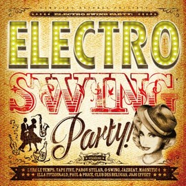 Various Artists - ELECTRO SWING PARTY