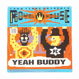 Todd Terry Presents Royal House - Yeah Buddy / The Chase