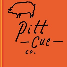 Tom Adams, Jamie Berger, Simon Anderson, Richard H. Turner - Pitt Cue Co. - The Cookbook